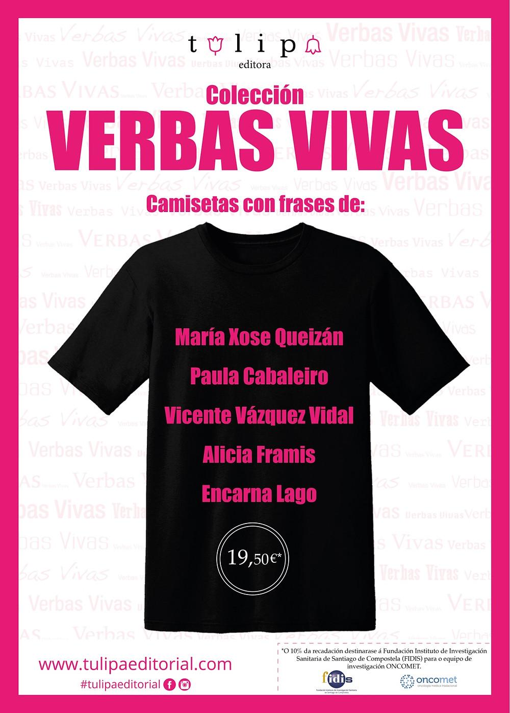 Verbas Vivas Tulipa editorial camisetas con mensaxe María Xosé Queizán Paula Cabaleiro Vicente Vázquez Vidal Alicia Framis Encarna Lago Isabel Patiño donación oncomet