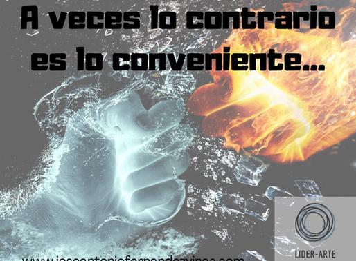 A VECES LO CONTRARIO ES LO CONVENIENTE