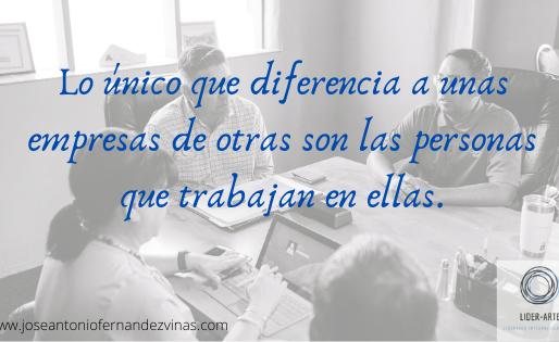 Lo único que diferencia a unas empresas de otras son las personas que trabajan en ellas.