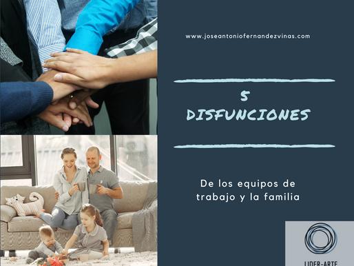 5 DISFUNCIONES DE LOS EQUIPOS DE TRABAJO Y LAS FAMILIAS