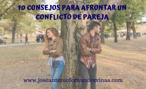 10 CONSEJOS PARA AFRONTAR UN CONFLICTO DE PAREJA.