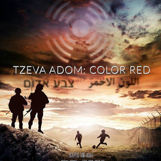 Tzeva Adom: Color Red