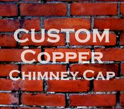Custom Copper Chimney Cap.png
