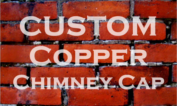 Custom Copper Chimney Cap.png