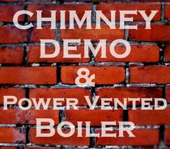 Chimney Demo & Power Vented Boiler.png
