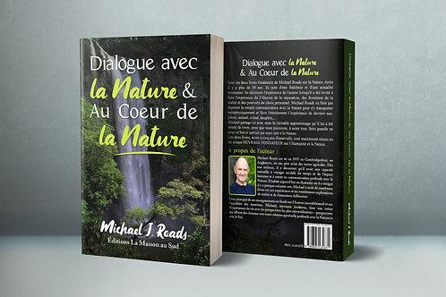 Dialogue avec la Nature & Au coeur de la Nature