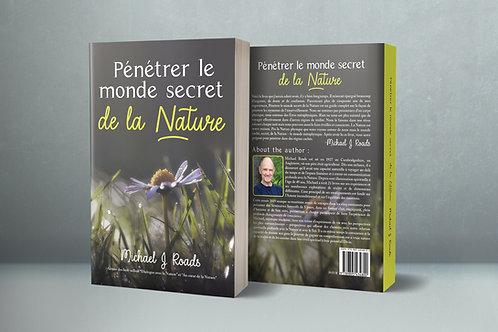 Pénétrer le monde secret de la Nature