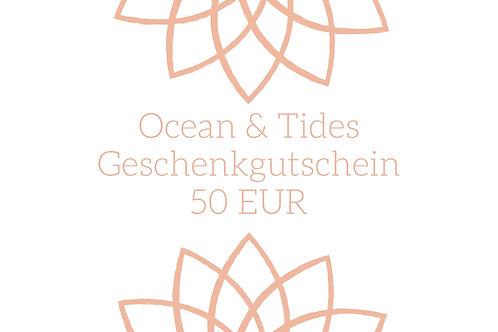 Ocean & Tides Geschenkgutschein im Wert von 50 EUR