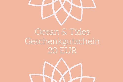 Ocean & Tides Geschenkgutschein im Wert von 20 EUR