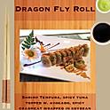 R4. Dragon Fly Roll