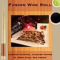 R20. Fusion Wok Roll