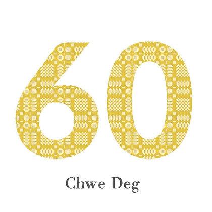 Card - Birthday / Anniversary - Chwe Deg - 60 x 6