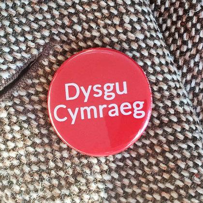 Badge / Pin - Dysgu Cymraeg / Learning Welsh x 6