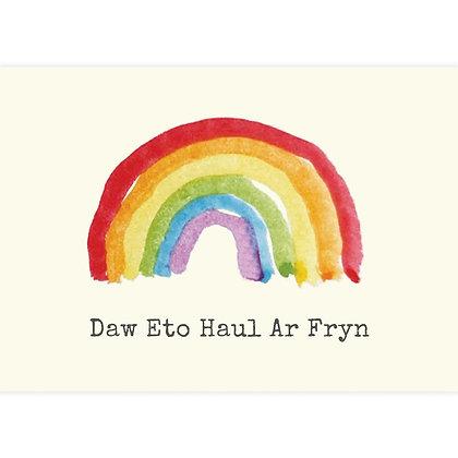 Print - Rainbow - Daw Eto Haul Ar Fryn - Things Will Get Better x 6
