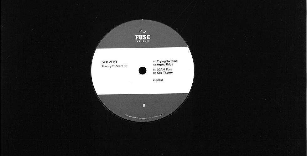 Seb Zito - Theory To Start EP (FUSE039)