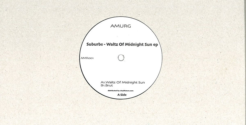 Suburbs - Waltz Of Midnight Sun Ep (AMR001)