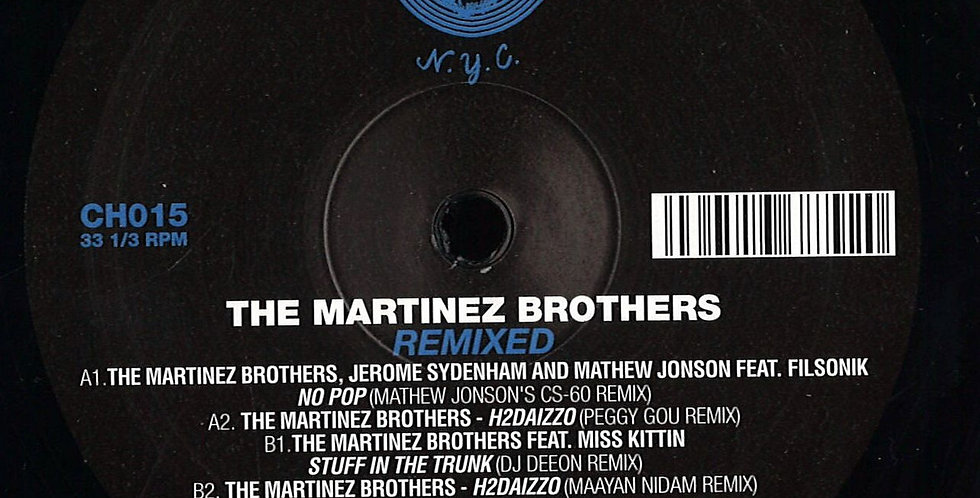 The Martinez Brothers - REMIXED (CH015)