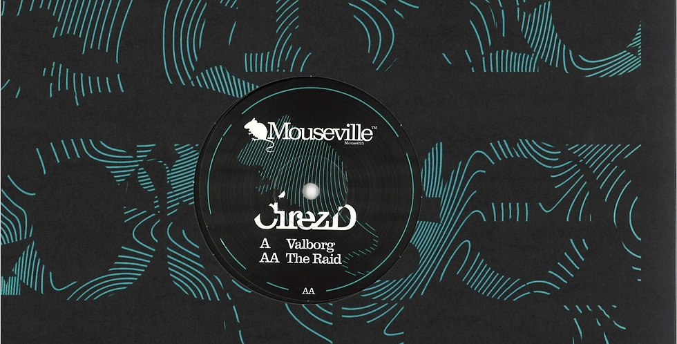 Cirez D - Valborg / The Raid (MOUSE025)