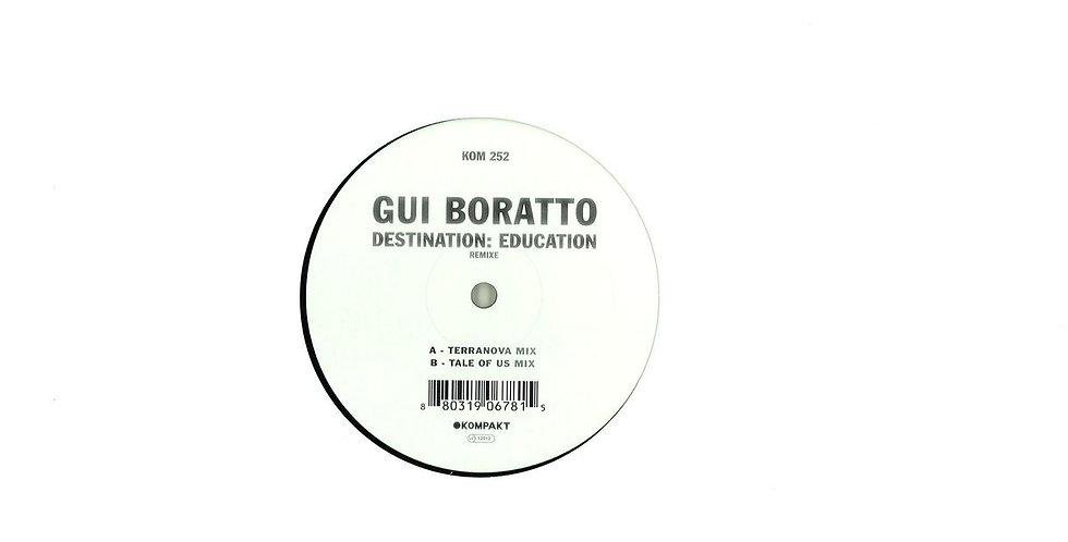 Gui Boratto- Destination: Education Remixes (KOM252)