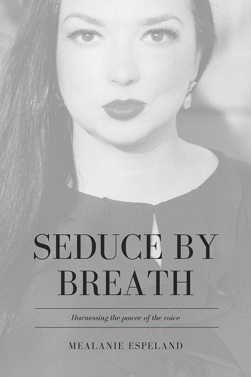 Book Pre-Order - Seduce by Breath