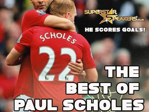 Paul Scholes. He Scores Goals