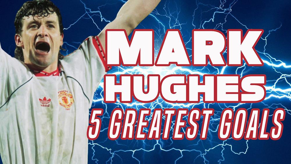 Mark Hughes Greatest Goals