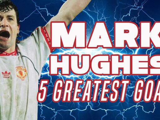 Mark Hughes. 5 Greatest Goals