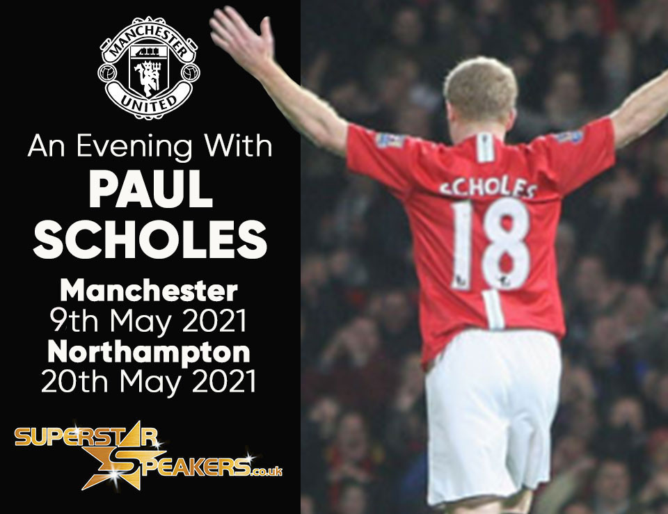 An Evening with Paul Scholes Manchester and Northampton