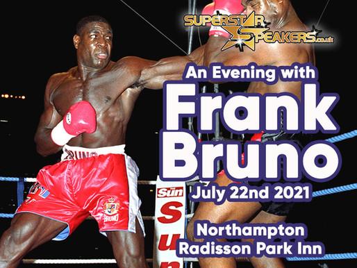 Bruno! Bruno! Bruno! The National Treasure Frank Bruno returns to Superstar Speakers
