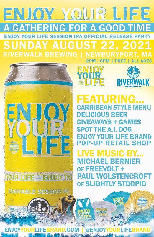 Enjoy Your Life - A Get Together for A Good Time - Aug 22 2021 - 11 x 17 Poster.jpg