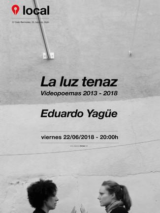 Eduardo Yagüe. La luz tenaz 22/06/2018