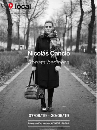 Nicolás Cancio. Sonata berlinesa 07/06/19 - 30/06/19