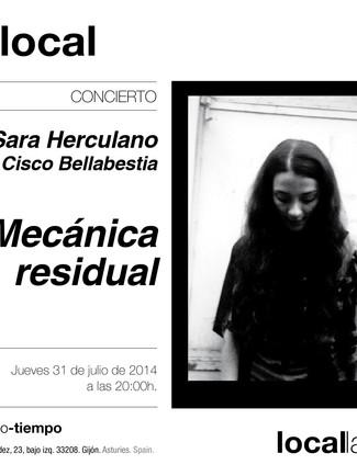 MECÁNICA RESIDUAL_Sara herculano + Cisco bellabestia_31/07/2014