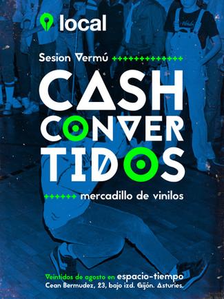 Cashconvertidos + Mercadillo de vinilos Sábado, 22 de agosto de 2015 Sesión vermú de 12:30 a 15:30