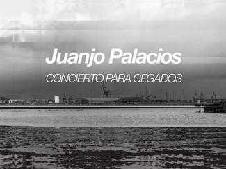 Juanjo Palacios. Concierto para Cegados. Sábado, 08/06/19 - 13:00 h
