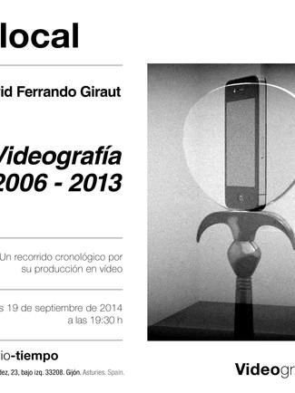David Ferrando Giraut_Videografía 2006-2007_19/09/2014_19:30h