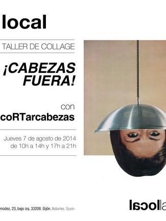 Taller de collage_CABEZAS FUERA_coRTarcabezas_7/08/2014