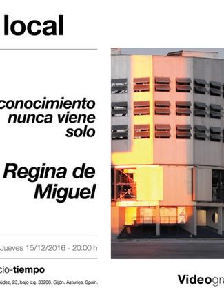El conocimiento nunca viene solo de Regina de Miguel