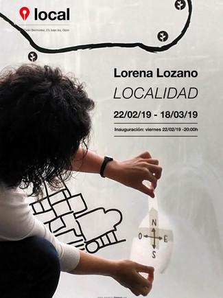 Lorena Lozano. Localidad. 22/02/19 - 18/03/19