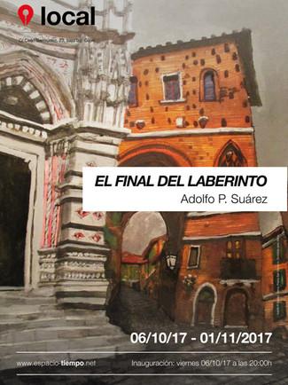 El final del laberinto de Adolfo P. Suárez