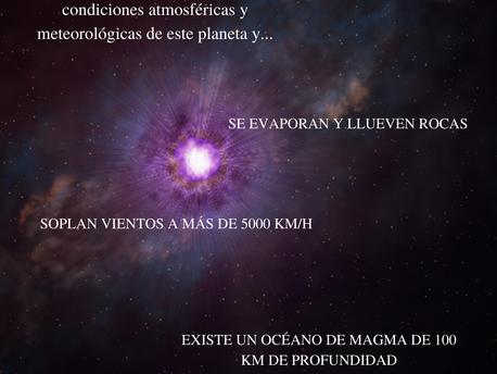 UN PLANETA DE MAGMA Y LLUVIA DE ROCAS.