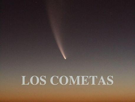 LOS COMETAS (24 de julio de 2020).