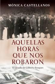 Aquellas horas que nos robaron: el desafío de Gilberto Bosques