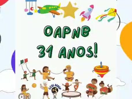 Comemoração dos 31 da OAPNB - CCEI Maria Mãe da Providência