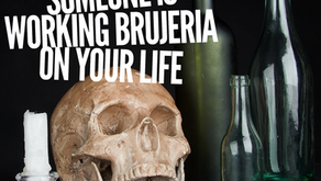 7 Signs That Someone is Working Brujeria On Your Life (and how to get rid of it)
