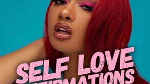 Self Love Affirmations With Meg Thee Stallion