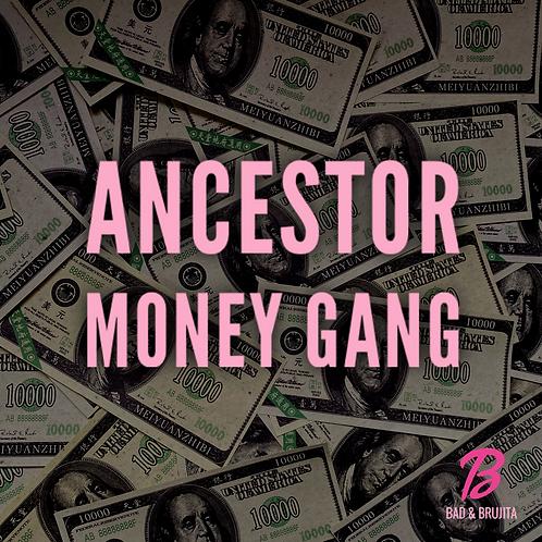 Ancestor Money Gang