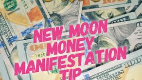 New Moon Money Manifestation Tip 4/22/20