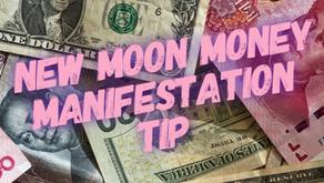 New Moon Money Manifestation Tip 10/26/19