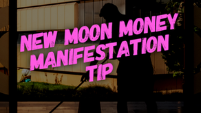 New Moon Money Manifestation Tip 11/15/20